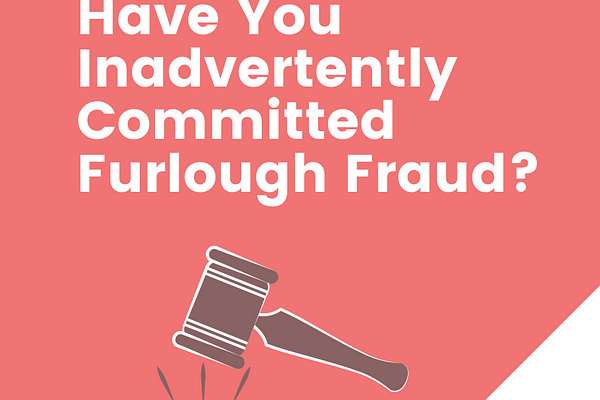 Furlough Fraud: CJRS Post-transaction Review Phase Started