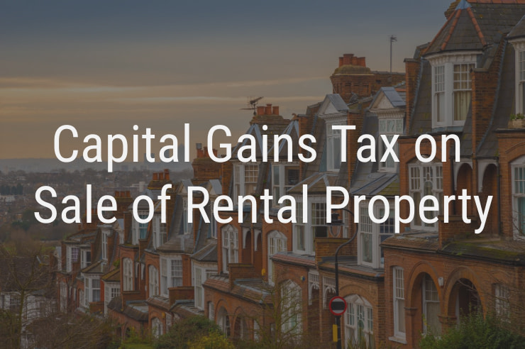 Capital Gains Tax on Sale of Rental Property